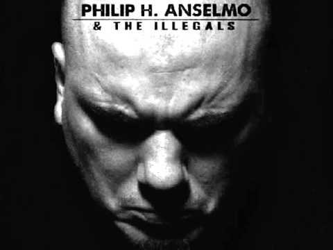 Philip H. Anselmo & the Illegals: привилегия  честности